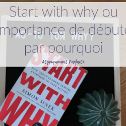 Start with why ou l'importance…