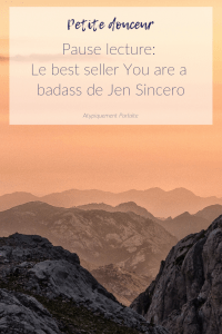 Un compte rendu de lecture du livre You are a badass de Jen Sincero. Pourquoi lire ce livre et qu'est-ce qui peut apporter. #developpementpersonnel #personnaldeveloppement #croissancepersonnelle #succes #saimer #confianceensoi #selfworth