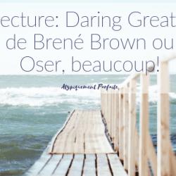 Lecture: Daring Greatly de Brené…