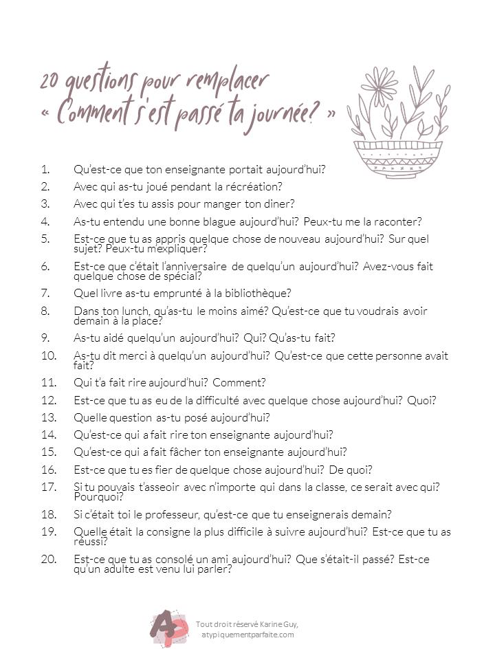 20 questions à poser à son enfant au retour de l'école pour favoriser la discussion avec lui. #rentréescolaire #communication #bienveillance #parentalitépositive