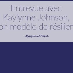 Entrevue avec Kaylynne Johnson, mon…