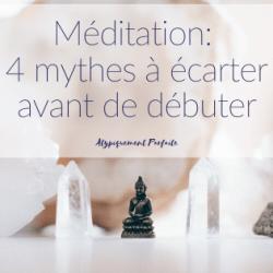 Méditation: 4 mythes à écarter…