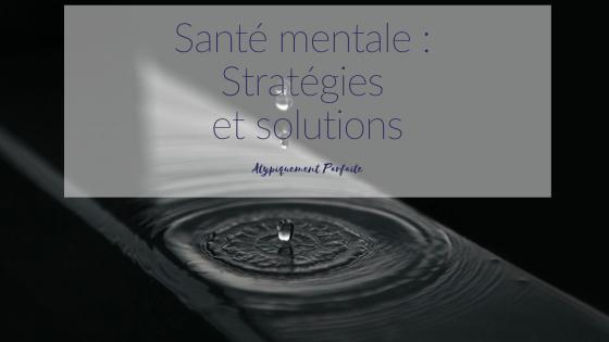 Stratégies pour prendre soin de sa santé mentale. Je vous partage les miennes, et je vous invite à faire de même en commentaire ou en message privé. #santémentale #thérapie #prendresoindesoi #sécouter #stratégies #solutions #aide