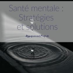 Santé mentale : Stratégies et…