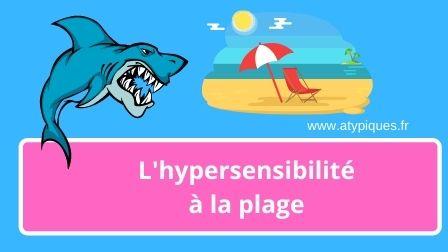Atypiques hypersensibilité plage