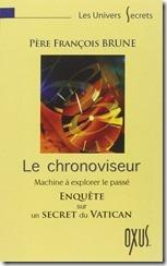 Le chronoviseur - Machine à explorer le passé