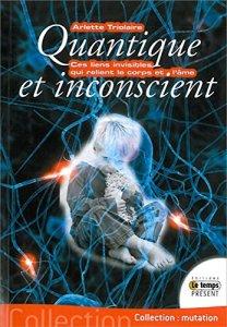 Quantique et inconscient - Arlette Triolaire