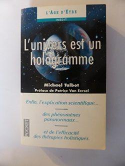 L'univers est un hologramme - Michael Talbot