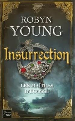 Les  maîtres d'Ecosse: insurrection tome 1 de Robyn Young