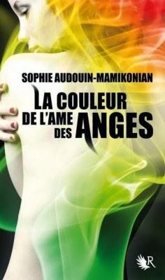 La couleur de l'âme des anges de Sophie AUDUIN-MAMIKONIAN