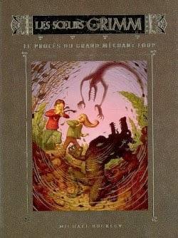 Les soeurs Grimm tome 6 :Le procès du grand méchant loup de Michael BUCKLEY