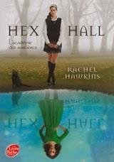 Hex Hall tome1 de Rachel HAWKINS
