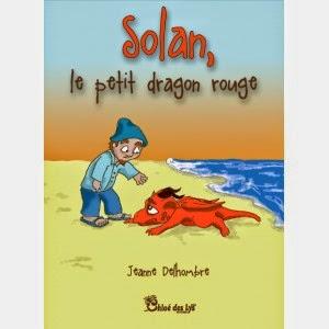 Solan, le petit dragon rouge de Jeanne DELHOMBRE