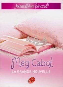 Le journal d'une princesse: la grande nouvelle de Meg CABOT