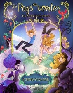 Le pays des contes tome 1 de Chris COLFER