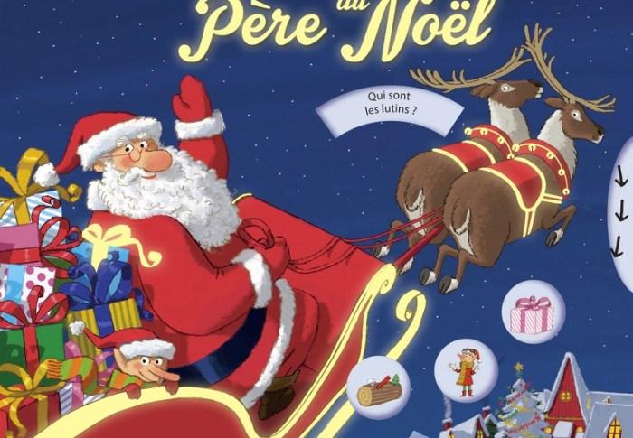 La fabuleuse histoire du Père Noël