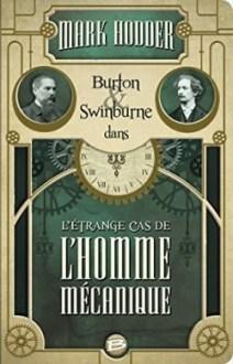 burton-swinburne-tome-2-l-trange-cas-de-l-homme-mecanique-554950-250-400