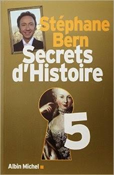 Secrets d'histoire tome 5 de Stéphane BERN