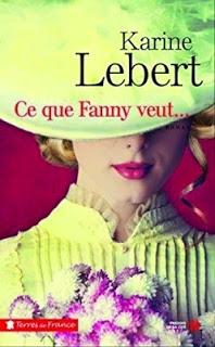 Ce que Fanny veut… de Karine LEBERT