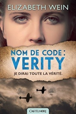 Nom de code: Verity d'Elizabeth WEIN