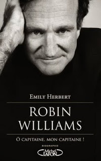Robin Williams: «O capitaine, mon capitaine» d' Emily HERBERT