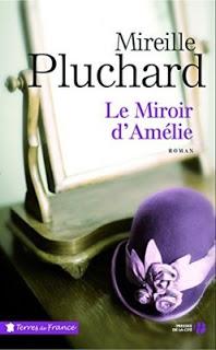 Le miroir d'Amélie de Mireille PLUCHARD
