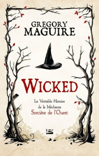 Wicked de Gregory MAGUIRE