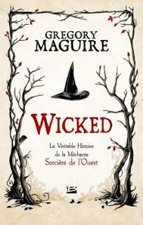 Wicked de Gregory MAGUIRE
