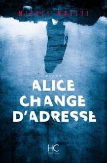 Alice change d'adresse de Michel MOATTI