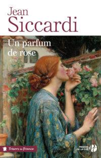 Un parfum de rose de Jean SICCARDI