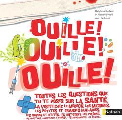 Ouille, ouille, ouille de Delphine GODARD et Nathalie WEIL
