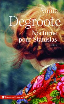 Nocturne pour Stanislas d'Annie DEGROOTE