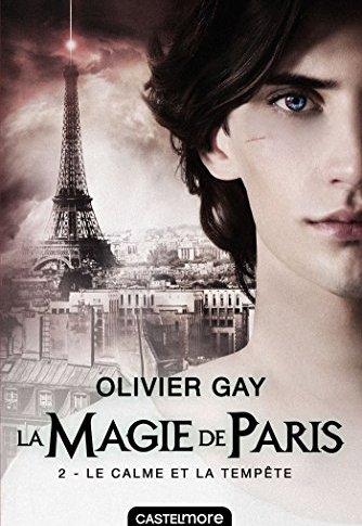 A paraître: La magie de Paris tome 2 – Olivier Gay