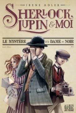 sherlock,-lupin---moi,-tome-1---le-mystere-de-la-dame-en-noir-874640-264-432