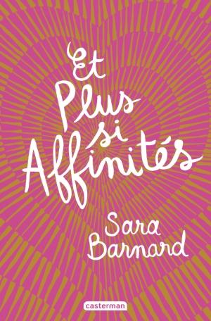 Et plus si affinités de Sara BERNARD