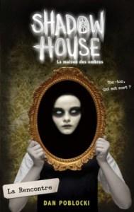 shadow-house---la-maison-des-ombres,-tome-1---la-rencontre-896130-264-432