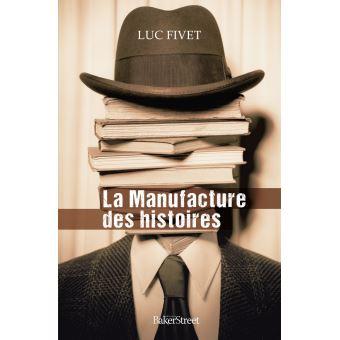 La-manufacture-des-histoires
