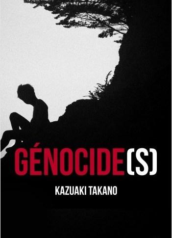 A paraître : Génocide(s) de Kazuaki Takano