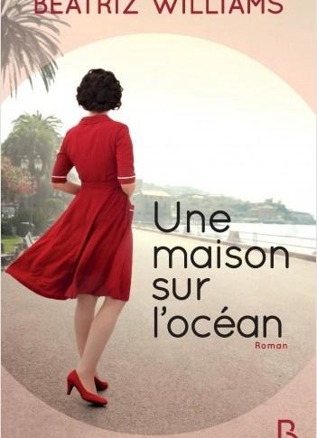 A paraître: Une maison sur l'océan de Beatriz Williams