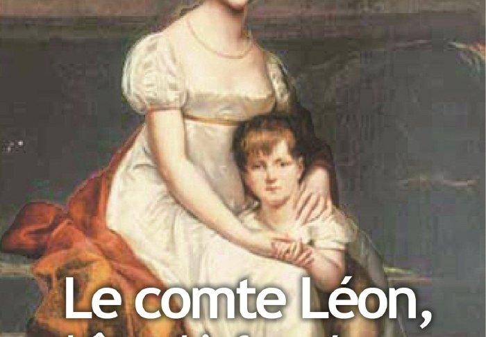 Le comte Léon, bâtard infernal de Napoléon de Joseph VEBRET