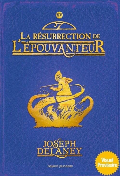 la résurrection de l'épouvanteur