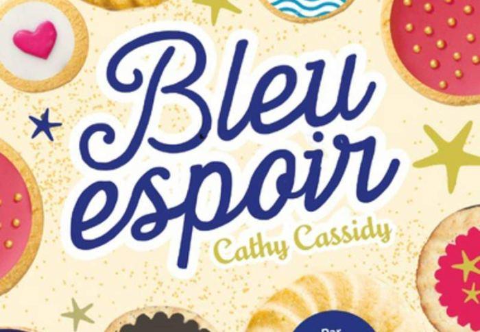 Bleu espoir de Cathy Cassidy