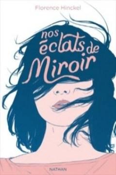 nos éclats de miroir