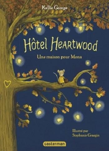 L'hôtel Heartwood de Kallie GEORGE