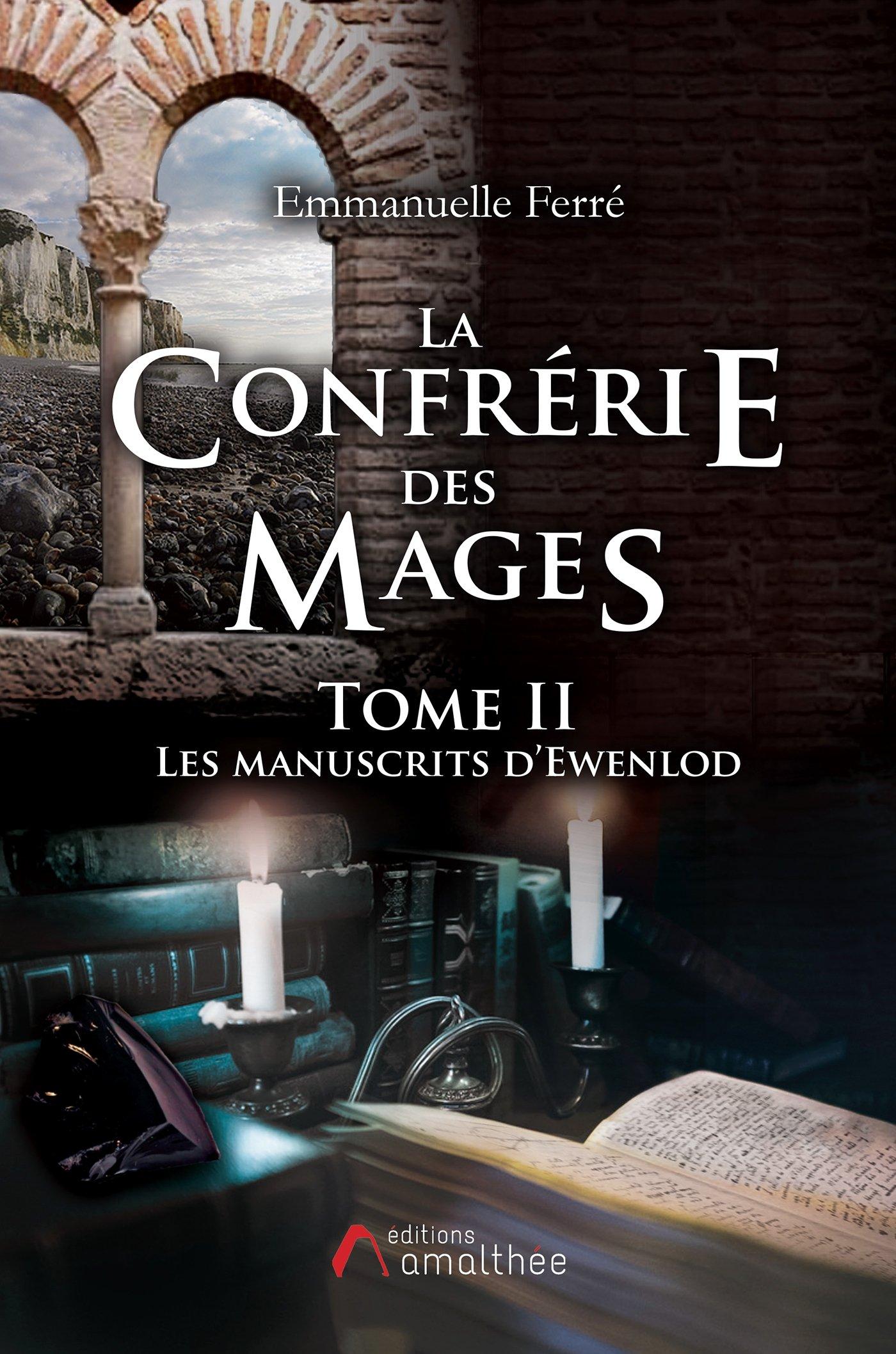 la-confrerie-des-mages---tome-2-les-manuscrits-d-ewenlod-1142163