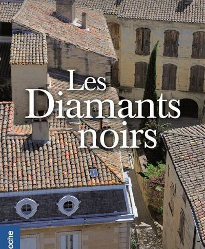 Les diamants noirs de Mireille PLUCHARD