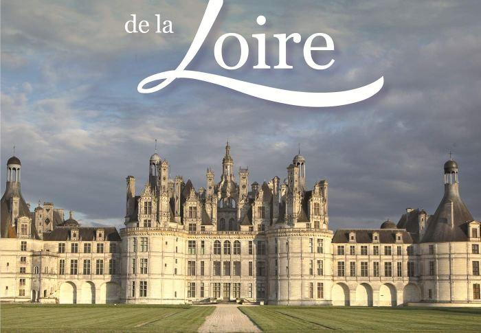 Les châteaux de la Loire d'Alain CASSAIGNE