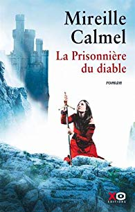 La prisonnière du diable de Mireille CALMEL