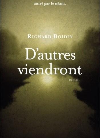 D'autres viendront de Richard BOIDIN