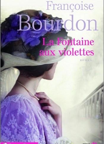 La fontaine aux violettes de Françoise BOURDON